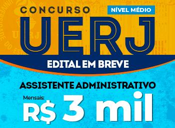 Concurso UERJ - Assistente Administrativo