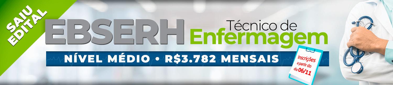 Concurso Ebeserh - Técnico de enfermagem