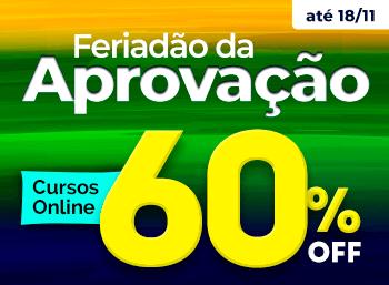 Feriadão da Aprovação! Cursos Online com 60% de Desconto!