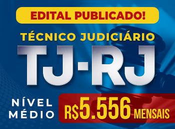 Edital Publicado Técnico do TJ RJ - 85 Vagas! Nível Médio