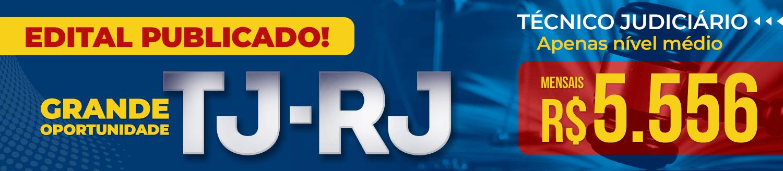 Técnico do TJ-RJ - Edital Publicado