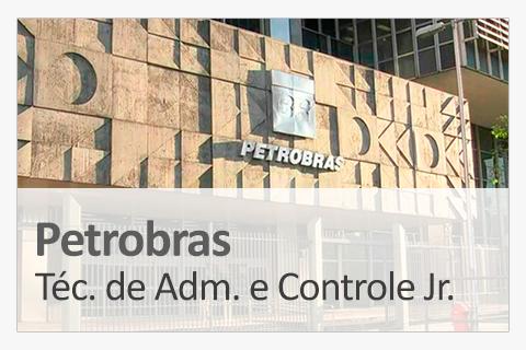 Concurso Concurso Petrobras - Técnico de Administração e Controle Júnior