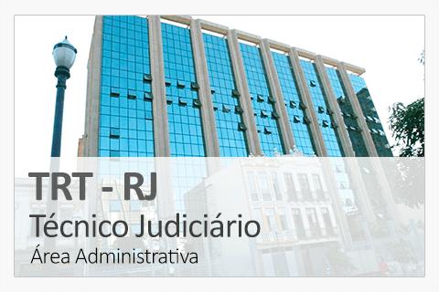 Concurso TRT-RJ - Técnico Judiciário (Área  Administrativa)