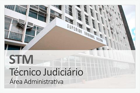 Concurso Concurso STM - Técnico Judiciário - Área Administrativa