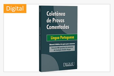 Provas Língua Portuguesa (FGV) - Cód. 1168D