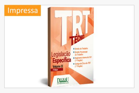 TRT Legislação Específica Volume II - 2ª Edição impressa