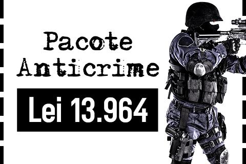 Curso Pacote Anticrime (Curso Grátis)